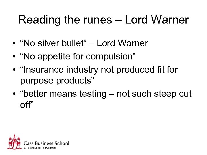 "Reading the runes – Lord Warner • ""No silver bullet"" – Lord Warner •"