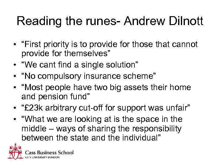 "Reading the runes- Andrew Dilnott • ""First priority is to provide for those that"