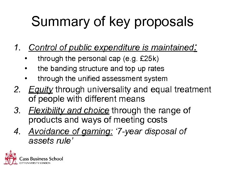 Summary of key proposals 1. Control of public expenditure is maintained: • • •