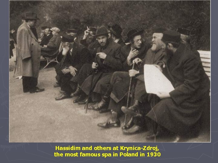 Hassidim and others at Krynica-Zdroj, the most famous spa in Poland in 1930