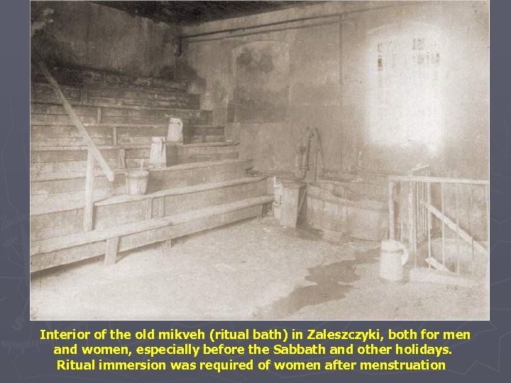 Interior of the old mikveh (ritual bath) in Zaleszczyki, both for men and women,