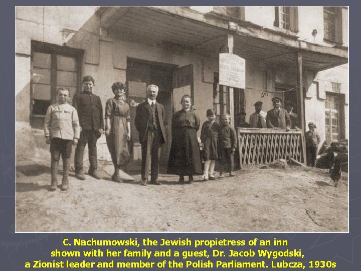C. Nachumowski, the Jewish propietress of an inn shown with her family and a