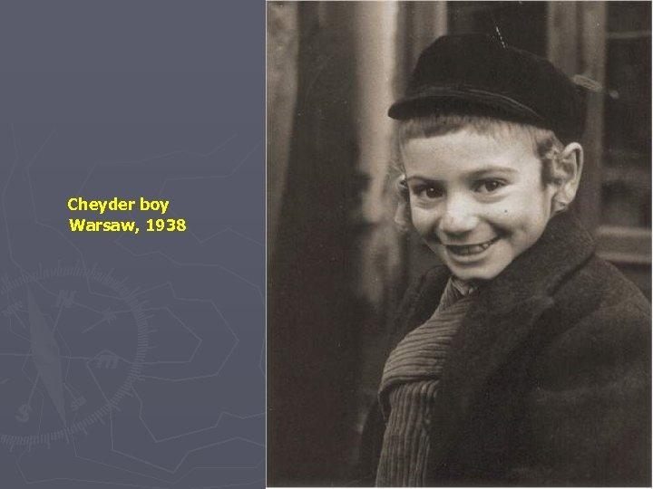 Cheyder boy Warsaw, 1938
