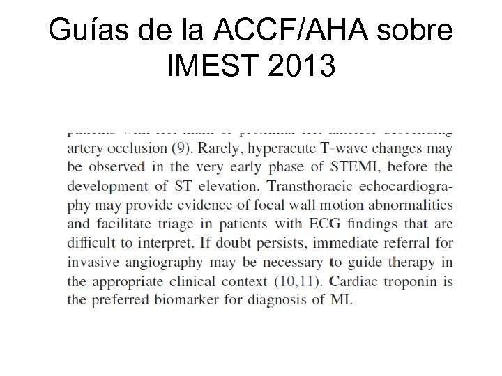 Guías de la ACCF/AHA sobre IMEST 2013