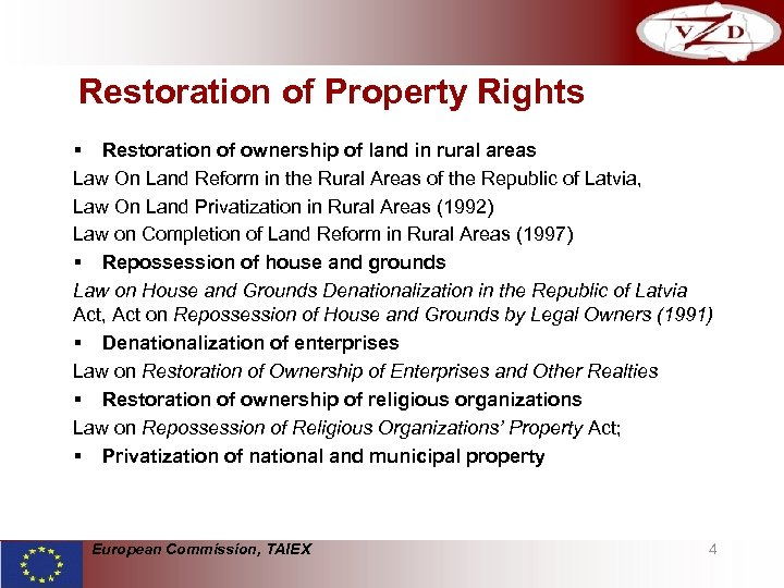 Restoration of Property Rights § Restoration of ownership of land in rural areas Law
