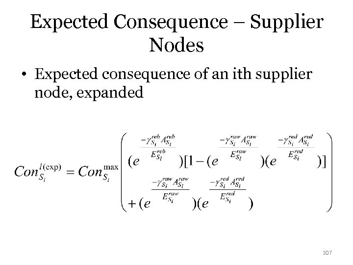 Expected Consequence – Supplier Nodes • Expected consequence of an ith supplier node, expanded
