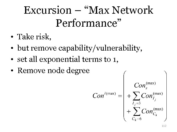 "Excursion – ""Max Network Performance"" • • Take risk, but remove capability/vulnerability, set all"
