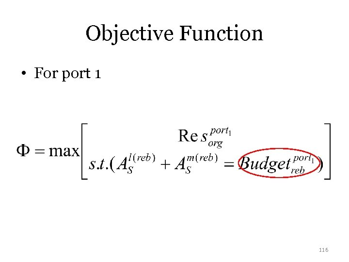 Objective Function • For port 1 116