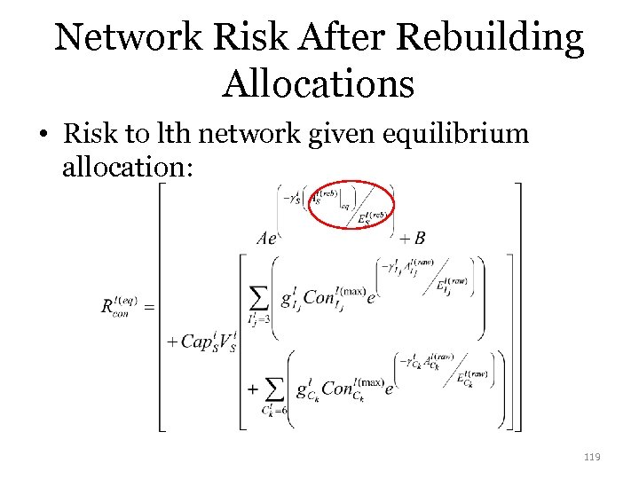 Network Risk After Rebuilding Allocations • Risk to lth network given equilibrium allocation: 119