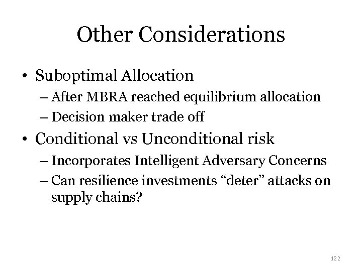 Other Considerations • Suboptimal Allocation – After MBRA reached equilibrium allocation – Decision maker