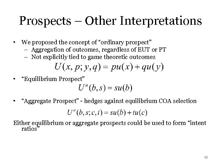 "Prospects – Other Interpretations • We proposed the concept of ""ordinary prospect"" – Aggregation"