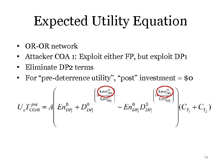 Expected Utility Equation • • OR-OR network Attacker COA 1: Exploit either FP, but