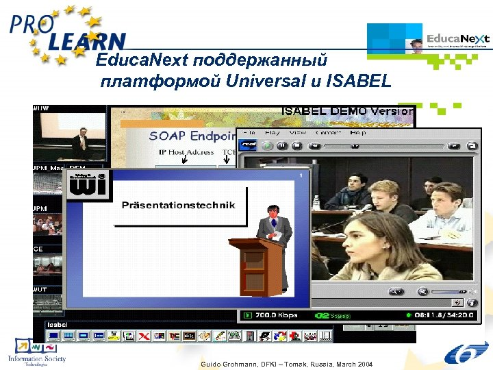 Educa. Next поддержанный платформой Universal и ISABEL Guido Grohmann, DFKI – Tomsk, Russia, March