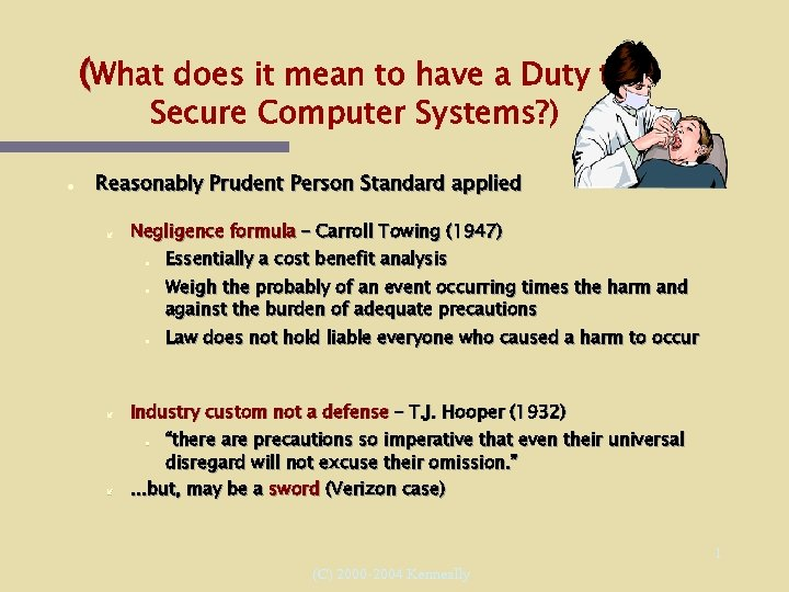 (What does it mean to have a Duty to Secure Computer Systems? ) Reasonably