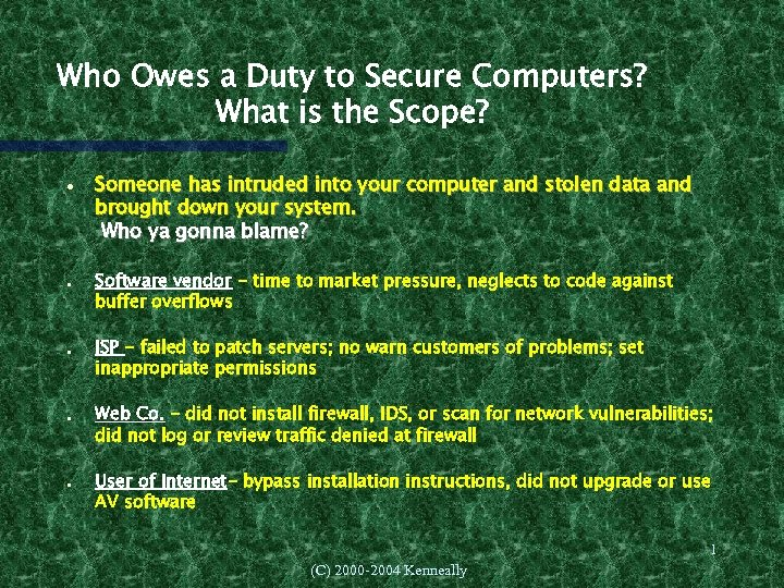 Who Owes a Duty to Secure Computers? What is the Scope? Someone has intruded