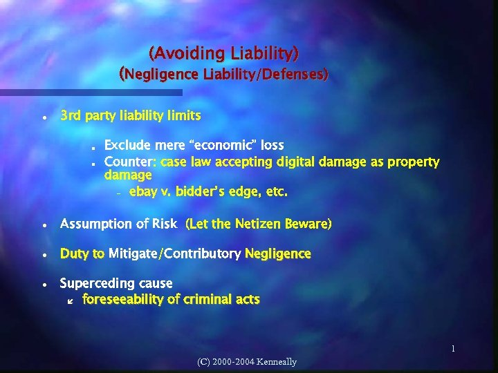 """(Avoiding Liability) (Negligence Liability/Defenses) 3 rd party liability limits Exclude mere """"economic"""" loss Counter:"""