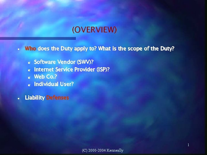 (OVERVIEW) Who does the Duty apply to? What is the scope of the Duty?