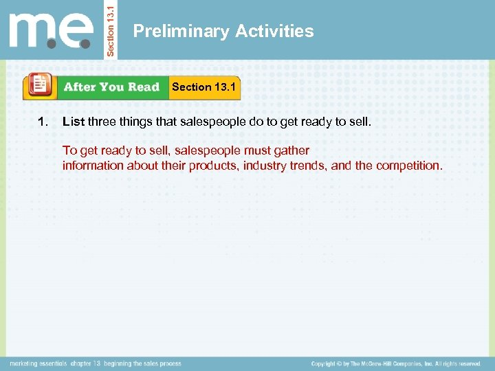 Section 13. 1 Preliminary Activities Section 13. 1 1. List three things that salespeople