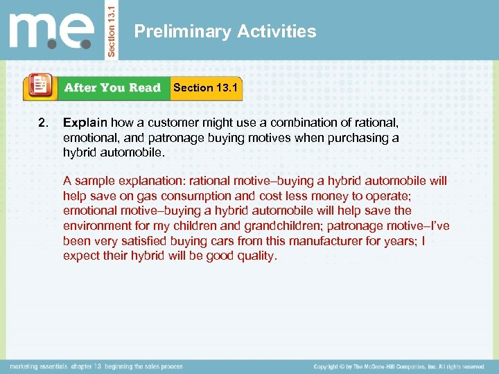 Section 13. 1 Preliminary Activities Section 13. 1 2. Explain how a customer might