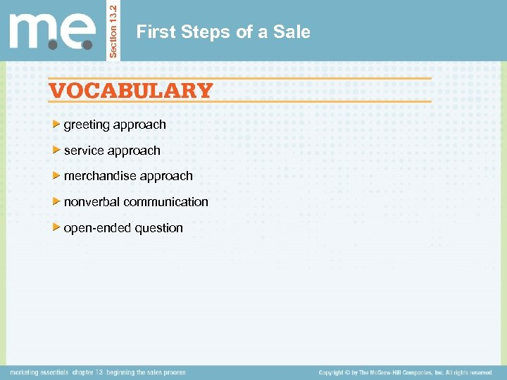 Section 13. 2 First Steps of a Sale greeting approach service approach merchandise approach