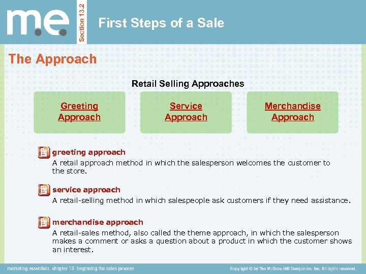 Section 13. 2 First Steps of a Sale The Approach Retail Selling Approaches Greeting
