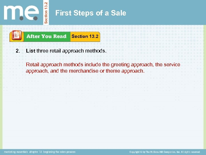 Section 13. 2 First Steps of a Sale Section 13. 2 2. List three