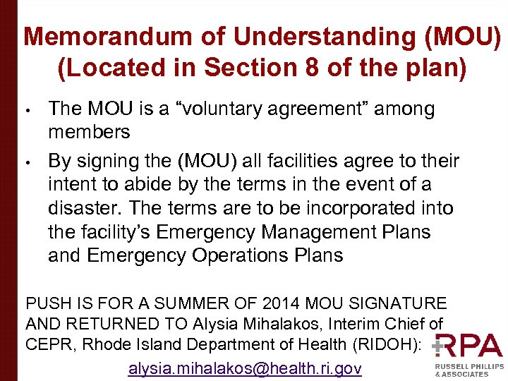 Memorandum of Understanding (MOU) (Located in Section 8 of the plan) • • The