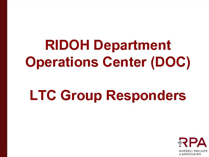 RIDOH Department Operations Center (DOC) LTC Group Responders