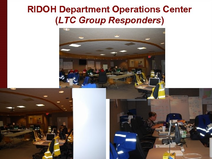 RIDOH Department Operations Center (LTC Group Responders)
