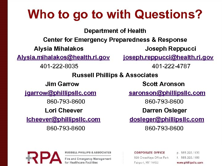 Who to go to with Questions? Department of Health Center for Emergency Preparedness &