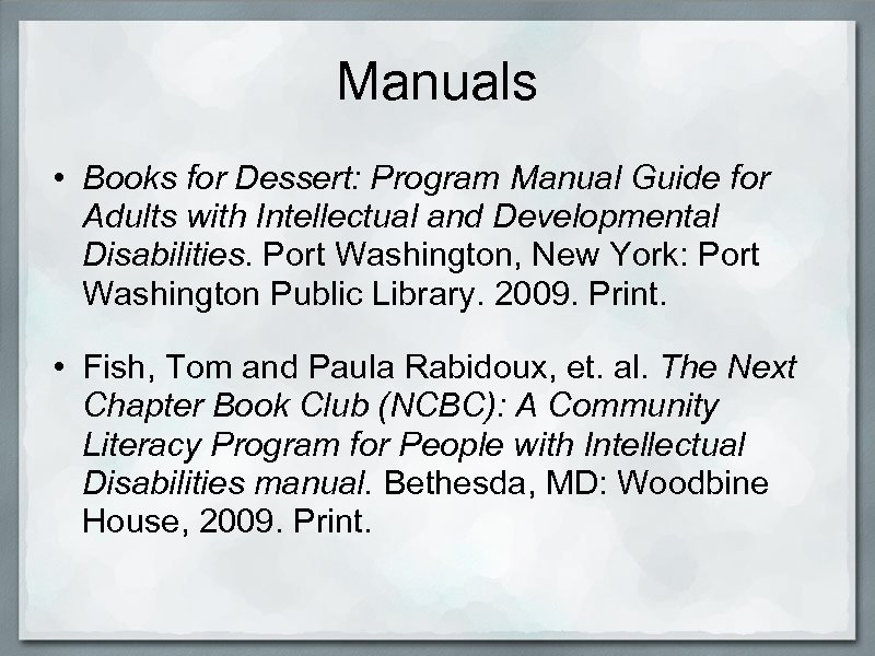 Manuals • Books for Dessert: Program Manual Guide for Adults with Intellectual and Developmental