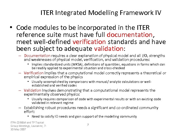 ITER Integrated Modelling Framework IV • Code modules to be incorporated in the ITER