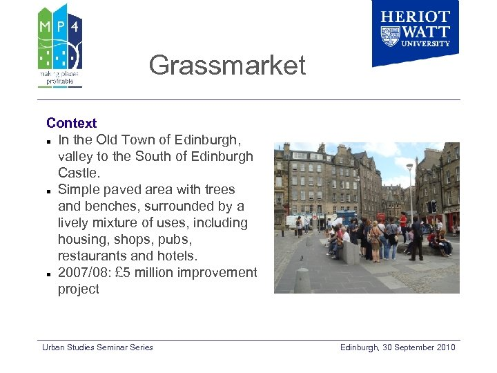 Grassmarket Context In the Old Town of Edinburgh, valley to the South of Edinburgh