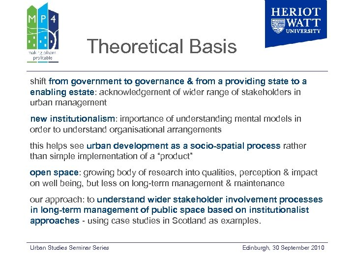 Theoretical Basis shift from government to governance & from a providing state to a