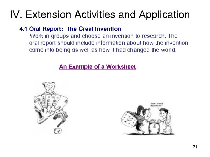 IV. Extension Activities and Application 4. 1 Oral Report: The Great Invention Work in