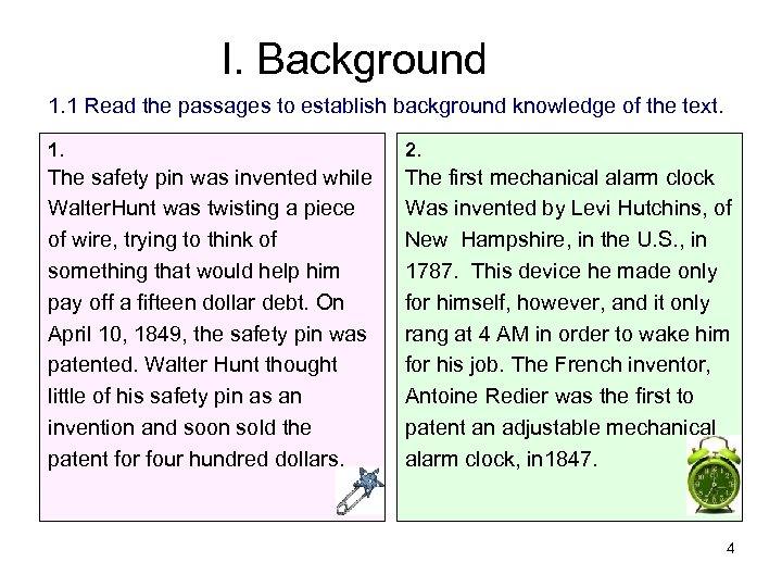 I. Background 1. 1 Read the passages to establish background knowledge of the text.