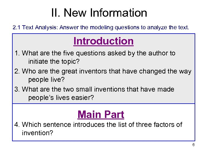 II. New Information 2. 1 Text Analysis: Answer the modeling questions to analyze the