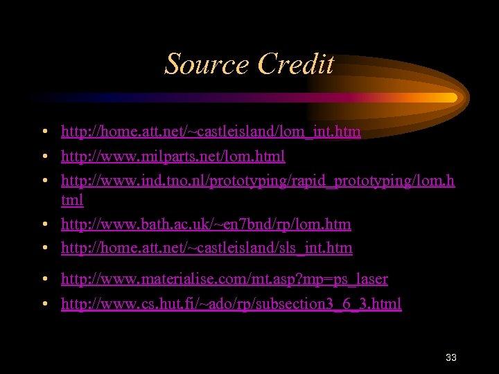 Source Credit • http: //home. att. net/~castleisland/lom_int. htm • http: //www. milparts. net/lom. html