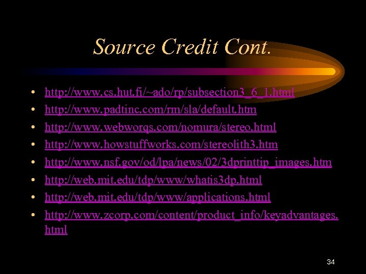 Source Credit Cont. • • http: //www. cs. hut. fi/~ado/rp/subsection 3_6_1. html http: //www.