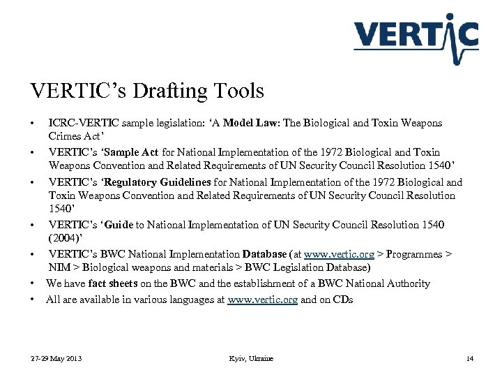 VERTIC's Drafting Tools • • ICRC-VERTIC sample legislation: 'A Model Law: The Biological and