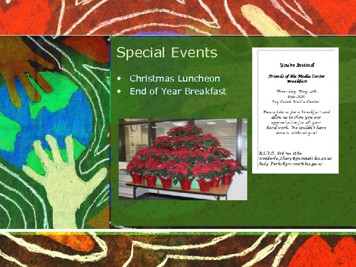 Special Events • Christmas Luncheon • End of Year Breakfast