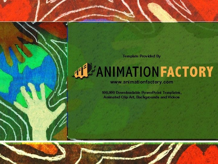 Template Provided By www. animationfactory. com 500, 000 Downloadable Power. Point Templates, Animated Clip