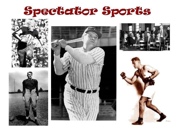 Spectator Sports