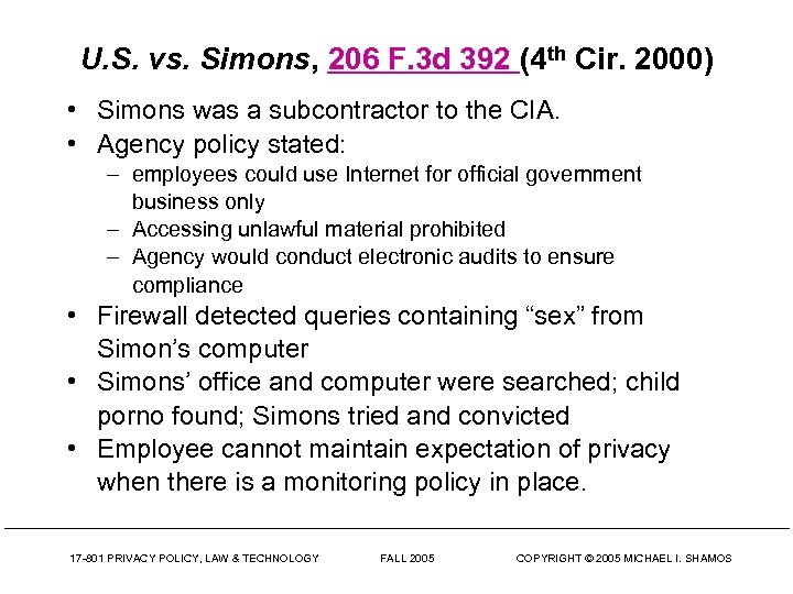 U. S. vs. Simons, 206 F. 3 d 392 (4 th Cir. 2000) •