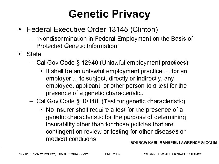 """Genetic Privacy • Federal Executive Order 13145 (Clinton) – """"Nondiscrimination in Federal Employment on"""