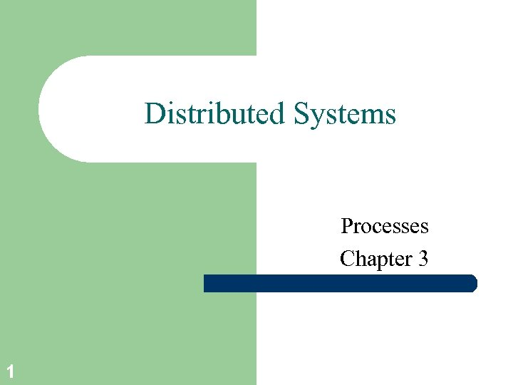 Distributed Systems Processes Chapter 3 1