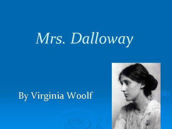 feminism in mrs dalloway Everything you ever wanted to know about quotes about mrs dalloway, written by experts with you in mind.