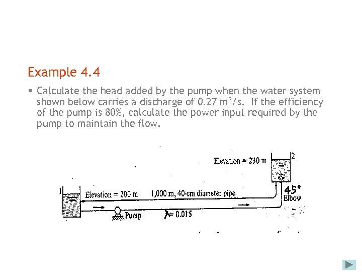 FLUID MECHANICS FOR CIVIL ENGINEERING Chapter 4 Flow