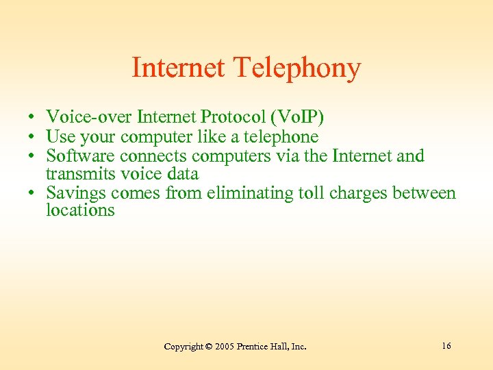 Internet Telephony • Voice-over Internet Protocol (Vo. IP) • Use your computer like a