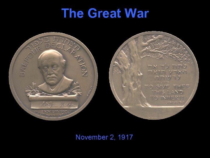 The Great War November 2, 1917